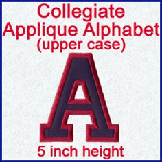 A Collegiate Alphabet Design Pack (Applique, 5 Inch Height). Used for graduation sign for FHS; journal label,U-M bags (Kaitlyn & Kate);
