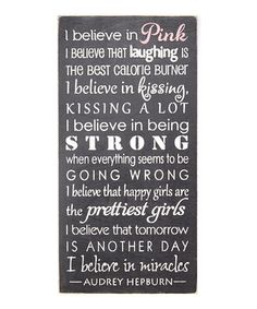 'I Believe in Pink...' Audrey Hepburn Quote Wall Sign