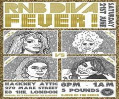 Rnb Diva Fever Mariah vs Whitney vs Janet vs Beyonce at Hackney Attic, 270 Mare St, London, E8 1HE, United Kingdom on June 21 at 8:00 pm - 1:00am, Price: Standard: £5, LADIES' R'n'B FACE OFF. WHO WINS. Big Hair, Finger Wagging, Lighters Aloft, Foot Stomping. The Divas DEMAND that you dance, Category: Live Music | Gig.