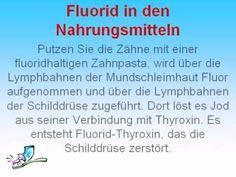 Ich danke dem Himmel: Fluorid Zwangsmedikamentierung der Bevölkerung mit einem Umweltgift
