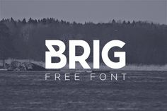 Free PSD Goodies and Mockups for Designers: FREE FONT BRIG BY FILIPE ROLIM