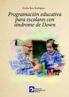 Programación educativa para la intervención en Síndrome de Down.