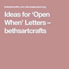 Ideas for 'Open When' Letters – bethsartcrafts