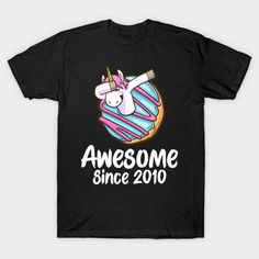 Dabbing Unicorn Donut Awesome Since 2010 funny Shirt Cute Tshirts, Funny Shirts, Unicorn Donut, Dabbing, Awesome, Mens Tops, T Shirt, Supreme T Shirt, Tee Shirt