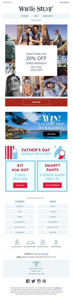 Newsletter from White Stuff including Coupon discount, competition and offers for Father's Day #EmailMarketing #Email #Marketing #Coupon #Competiton #Newsletter #Fashion