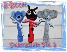 E-Book - Häkelanleitung - Rassel - Stabrassel - Greifling - Teddy - Elefant