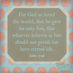 John 3:16 | Verse Of The Day from WhatsInTheBible.com
