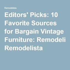 Editors' Picks: 10 Favorite Sources for Bargain Vintage Furniture: Remodelista