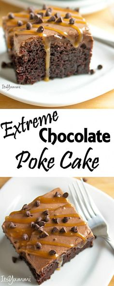Extreme Chocolate Poke Cake - This dessert has 5 different layers of chocolate…