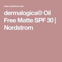 dermalogica® Oil Free Matte SPF 30   Nordstrom