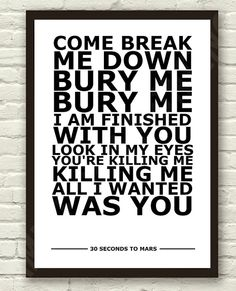 30 Seconds To Mars,  The Kill lyrics. (Bury Me)