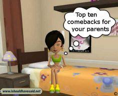 Top ten comebacks for parents