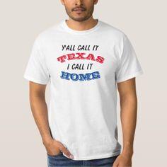 #funny - #Y'all call it TEXAS t-shirt