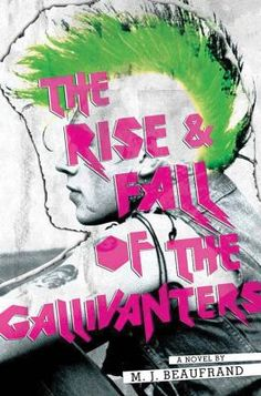 8/6/15 - The Rise & Fall of the Gallivanters by M.J. Beaufrand