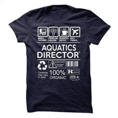 Aquatics Director #shirt #teeshirt. MORE INFO => https://www.sunfrog.com/No-Category/Aquatics-Director-88767905-Guys.html?60505