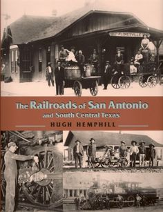 Texas history, trains and the rails -- from here to Santa Fe! The Railroads of San Antonio and South Central Texas by Hugh Hemphill http://www.amazon.com/dp/1893271390/ref=cm_sw_r_pi_dp_rX92vb0CWNJFV