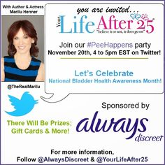 Your Life After 25 Giveaway! Always Discreet #PEEHAPPENS Twitter Party! | The Herbal Healing Mama