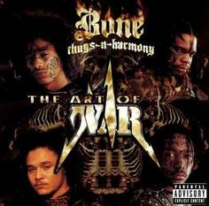 Bone thugs n harmony - Art of war [Explicit Lyrics] (CD) Rap Albums, Hip Hop Albums, Music Albums, Harmony Art, Wasteland Warrior, Look Into My Eyes, Rap Music, Rap Songs, Music Radio