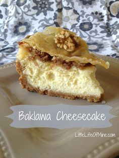 Yeah, I'm going to have to make this: Bakalwa / baklava cheesecake from Little Life of Mine