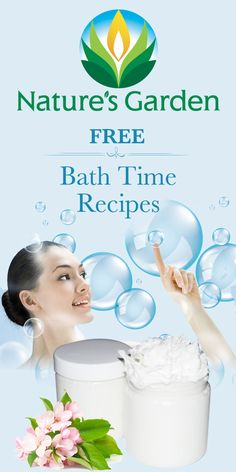 Free Natural Bath & Body Recipes from Natures Garden. #bathandbody