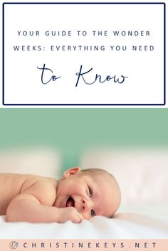 Your Guide to the Wonder Weeks: Everything You Need to Know    Find out what wonder weeks are and if they're worth paying attention to. #parenting #babies #toddlers #motherhood #development #wonderweeks