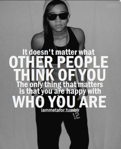Be happy with all aspects of who you are!