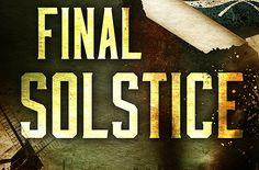 {Spotlight} Final Solstice by David Sakmyster | The Bookie Monster