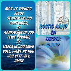 Goeie Nag, Angel Prayers, Goeie More, Sleep Tight, Afrikaans, Friendship Quotes, Good Night, Faith, Blessings