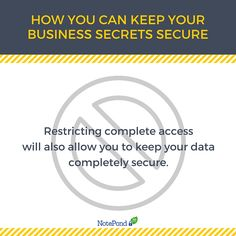 Restricting complete access will also allow you to keep your data completely secure.