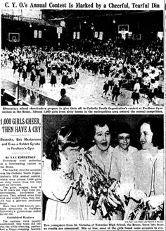 The Catholic Youth Organization holds its first annual cheerleading competition for elementary, middle, and high school girls in New York. By the competition would host girls. History Of Cheerleading, History Timeline, Historical Images, High School Girls, Catholic, Competition, Youth, Middle, Organization