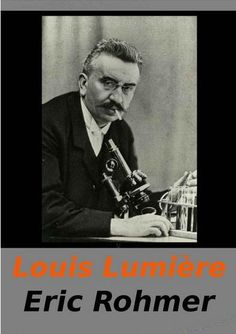 Louis Lumière (1968) Francia. Dir: Éric Rohmer. Documental. Cine dentro do cine - DVD CINE 1988-II