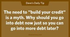 Believe it or not, it IS possible to get through life with zero debt. Financial Quotes, Financial Peace, Financial Success, Money Tips, Money Saving Tips, Managing Money, Saving Ideas, Dave Ramsey Quotes, Total Money Makeover