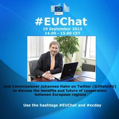 To mark the European Cooperation Day, Commissioner Hahn hosted a #EUChat on 19 September 2013 to widely discuss about European Territorial Cooperation http://storify.com/EU_Commission/twitter-chat-with-commissioner-jhahneu-euchat