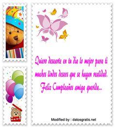 postales con palabras para desear felìz cumpleaños a mi mejor amiga, enviar tarjetas con mensajes de cumpleaños para mi amiga: http://www.datosgratis.net/bonita-carta-para-mi-amiga-en-su-cumpleanos/