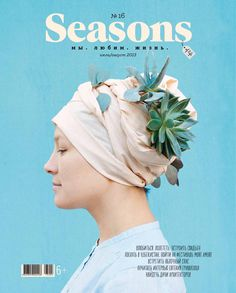 ✖ Seasons of life. July-August 2013 lifestyle magazine