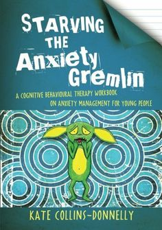 Starving the Anxiety Gremlin: A Cognitive Behavioural Therapy Workbook on Anxiety Management for Young People by Kate Collins-Donnelly, http://www.amazon.com/dp/1849053413/ref=cm_sw_r_pi_dp_tE-4rb1GK0AQW