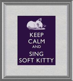 Soft kitty, warm kitty ....