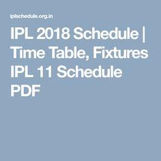 IPL 2018 Schedule | Time Table, Fixtures IPL 11 Schedule PDF