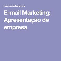 E-mail Marketing: Apresentação de empresa
