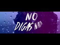 Mario Bautista - No Digas Nada (Lyric Video) - YouTube