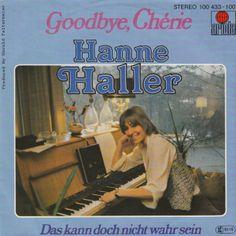 """Hanne Haller er i Grand Prix-sammenhæng mest kendt som komponist. Men hun har også selv været på scenen. Det skete med denne disco-ballade """"Goodbye Cherie"""". Tysk Grand Prix 1979"""