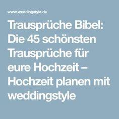 Trausprüche Bibel: Die 45 schönsten Trausprüche für eure Hochzeit – Hochzeit planen mit weddingstyle