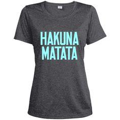 Hakuna Matata Women's Dri-Fit Moisture-Wicking T-Shirt