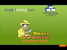 Learn more about Social Thinkings, You are a Social Detective app!