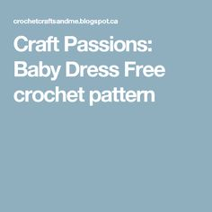 Craft Passions: Baby Dress Free crochet pattern