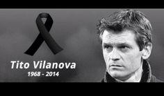 The Football World Mourns The Death Of Tito Vilanova