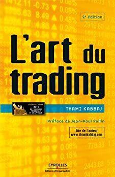 Telecharger L Art Du Trading Ed Organisation Pdf Gratuitement Livre Libre Livres Gratuits En Pdf Livre Numerique Telechargement