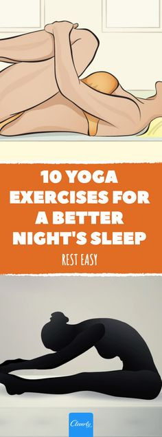 If you often struggle to fall asleep, you're not alone. But doing the following yoga poses before bed will help you fall asleep (and stay asleep).  #cleverly #yoga #yogaposes #poses #sleep #asleep #fallasleep #sleephelp #help #rest #exercises #exercise #bed