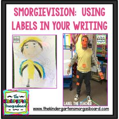 See how we learned about labeling. See how kindergarteners are labeling their class, the teacher and did self portraits in writer's workshop.
