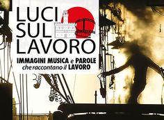 Luci Sul Lavoro: a Montepulciano il mondo del lavoro che si rinnova. Presente il Ministro Poletti. Invitato Marc Buisson, AD di Day gruppo UP